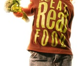 EAT REAL FOOD - brown Toddler Tshirt - available in size 3t, 4t, 5/6