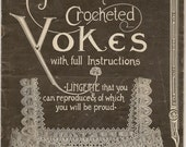 15 New Crocheted Yokes with full Instructions. By Emma Farnes. Book Number C.