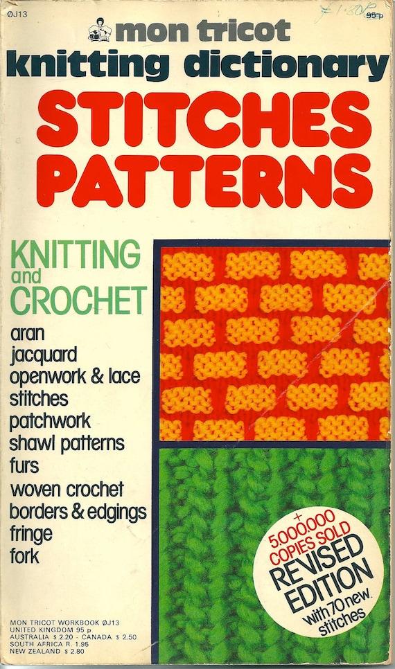 Knitting Stitch Pattern Dictionary : Mon Tricot Knitting Dictionary Stitches Patterns includes