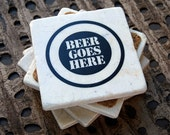 Funny Oktoberfest Beer Goes Here Stone Coasters - set of 4