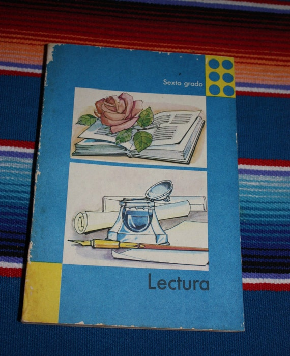 Cuban Spanish Sixth Grade Reading Book Lectura Sexto Grado Made in Cuba