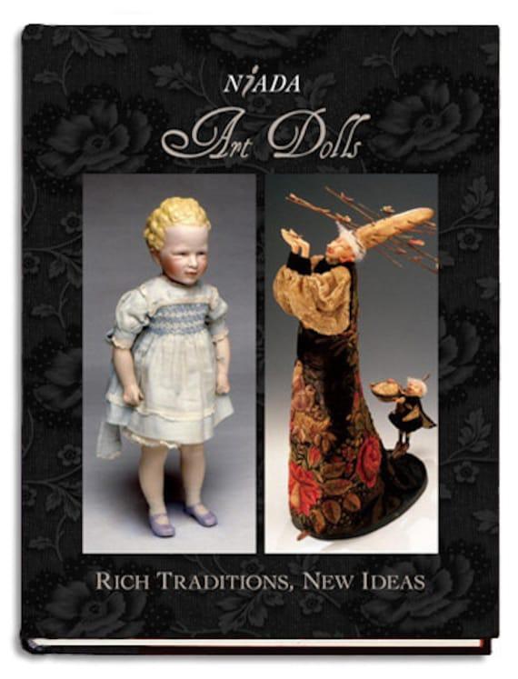 NIADA ART DOLLS: Rich Traditions, New Ideas Book