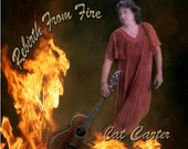 Music CD - Folk - 'Rebirth From Fire', by Cat Carter