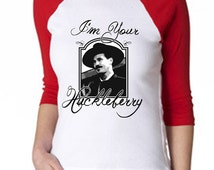 I'm Your Huckleberry - Tombstone - Hand Screened Womens Baseball Style Shirt
