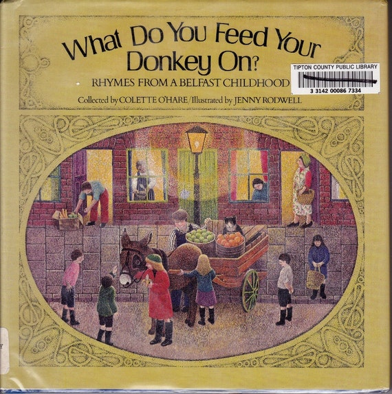 Irish kids rhymes What Do You Feed Your Donkey On vintage book of traditional rope skipping, street games, play chants from Ireland