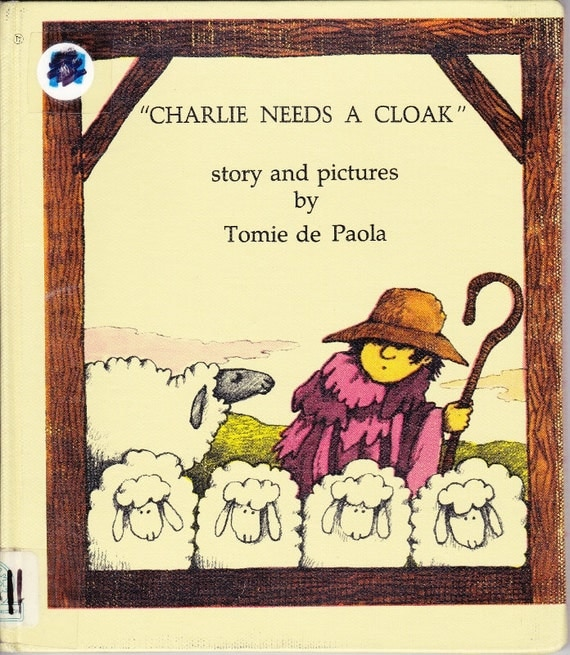 Tomie dePaola vintage kids book Charlie Needs A Cloak fun story of how wool from sheep becomes fabric, great for preschool or homeschool