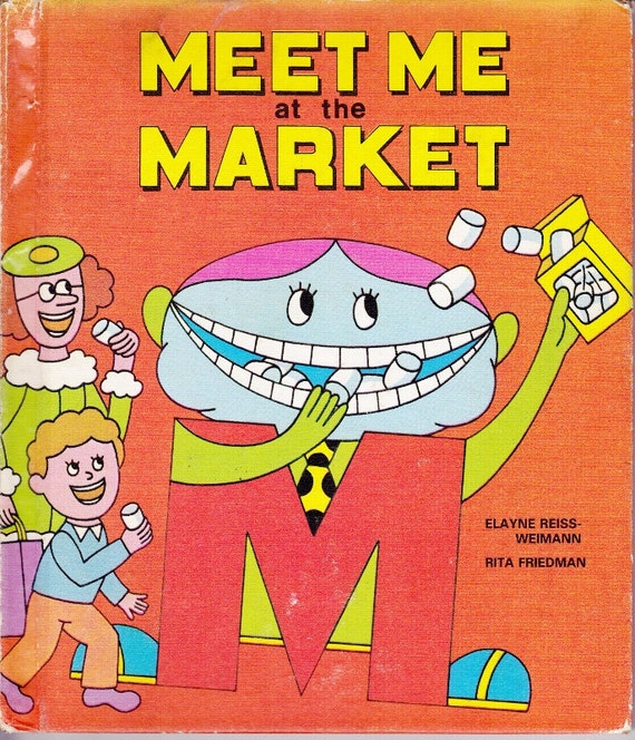 The Letter People vintage kids book Meet me At the Market awesome retro illustrations, TV show, alphabet letter Mister M has mishaps
