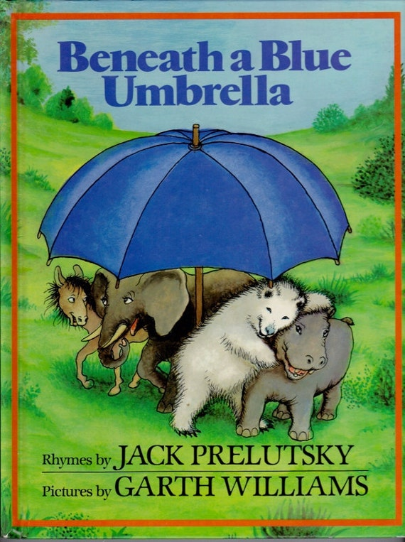 Beneath a Blue Umbrella vintage kids poetry book funny poems by Jack Prelutsky, Garth Williams illustrations, silly fun rhymes for children