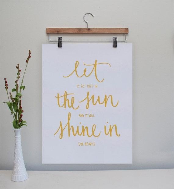 "Let the Sun Shine In Original Print // 8.x10"""