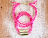 NEON PINK & GOLD multi-strand necklace / handmade brass tube beads strung on vibrant pink cord with tube closure