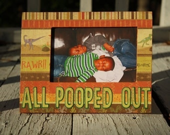 All Pooped Out picture frame