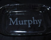 "13"" x 9"" Custom Etched Glass Bakeware w/lid - Personalized"