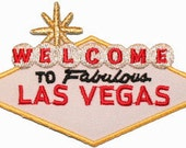 Welcome To Fabulous Las Vegas Travel Embroidered Iron On Applique Patch