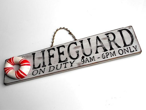 Hand Painted Wood Sign Lifeguard on Duty