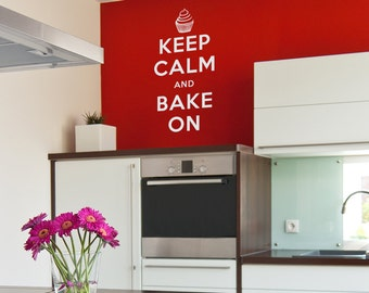 Keep Calm and Bake On Decal - Vinyl Wall Quote Decal Sticker
