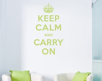 Keep Calm and Carry On Wall Decal - Keep Calm Quote, Keep Calm Decal, Keep Calm and Carry On Art, Calm Wall Art, Crown Wall Decal