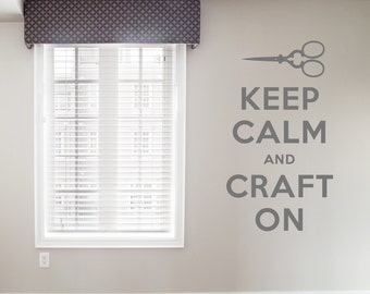 """Keep Calm and Craft On Decal - 13.5"""" x 24"""" - Vinyl Wall Art Decal Sticker, Keep Calm Quote, Craft Room Decor, Sewing Decor, Keep Calm Decal"""