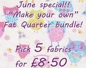 Fat quarter bundle / Make your own / Pick 5 / special offer