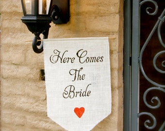 Here comes the Bride Burlap Banner - Wedding sign with heart-Burlap sign any COLOR - flower girl and ring bearer