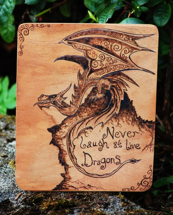 SMAUG - Never laugh at live Dragons - Wood Burning.