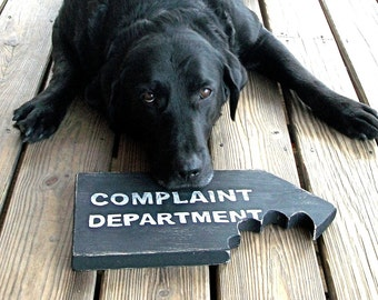 Funny Sign, Man Cave Decor, Dog Lover, Complaint Department, Customer Service, Beware of Dog, Chomp, Black and White