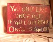Mae West said...