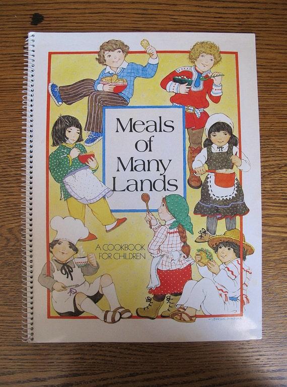 "Children's Cookbook ""Meals Of Many Lands"" Great Beginner Cookbook 1991"