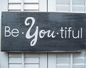 Be-YOU-tiful Word Art sign