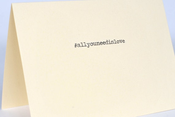 all you need is love //  Valentine Wedding Anniversary I Love You Hashtag Card // cream engagement cards // Hand printed greeting cards