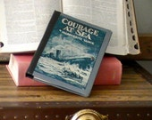 Kindle Fire Cover -- Vintage Book Cover for Kindle Fire -- Repurposed Courage at Sea Book