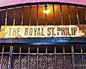 New Orleans French Quarter The Royal St. Phillip Sign 12x18 Limited Edition Print