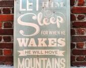 "Let Him Sleep Vintage Wooden Sign - 6"" x 9"""
