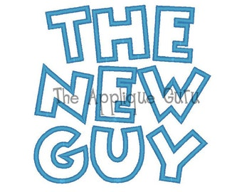 The New Guy  --  Machine Applique Embroidery Design