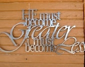 Metal Scripture Wall Hanging- John 3:30 He must become greater