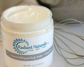 Natural Whipped Body Butter: Choose Your Fragrance - Shea Butter Lotion - Scented Body Butter - Scented Body Lotion