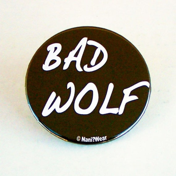 2-Inch Button Rose Tyler Whovian: Bad Wolf