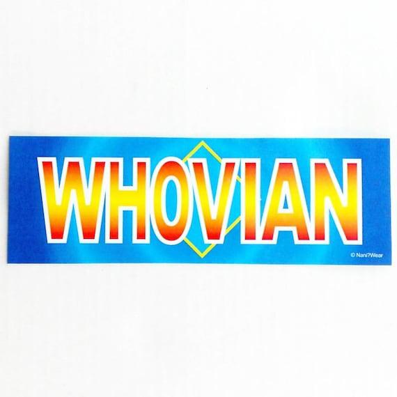 Bumper Sticker: Whovian