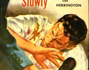 vintage paperback ... CARRY My COFFIN SLOWLY by Lee Herrington  ...