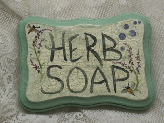 Herb Soap Sign Handmade Bath Decor Shop Handcrafted Soapmaker  Display Lavender Honeybee Distressed Cottage Chic