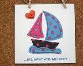 Sail Away with Me Honey