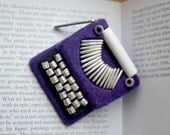 Felt Brooch /  Purple Typewriter  Brooch