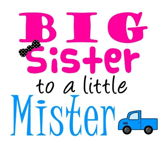 Big Sister T-Shirt,Big Sister to a LIttle Mister Printed Design,Big Sister Shirt,Big Sister Tees,Mister T-Shirts,Girls T-Shirts