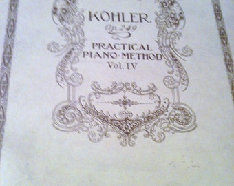 Antique Piano Music Book - Kohler - Early 1900's