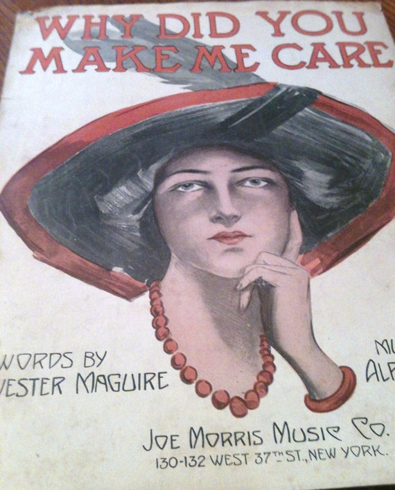 Why Did You Make Me Care - sheet music 1912