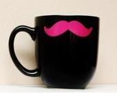 Mustache Mug - Black - Hot Pink Stache - Coffee, Tea, Latte