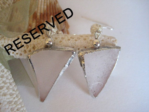 RESERVED White Triangle Sea Glass Earrings