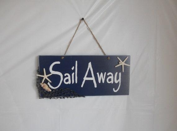 Sail Away Hanging Sign