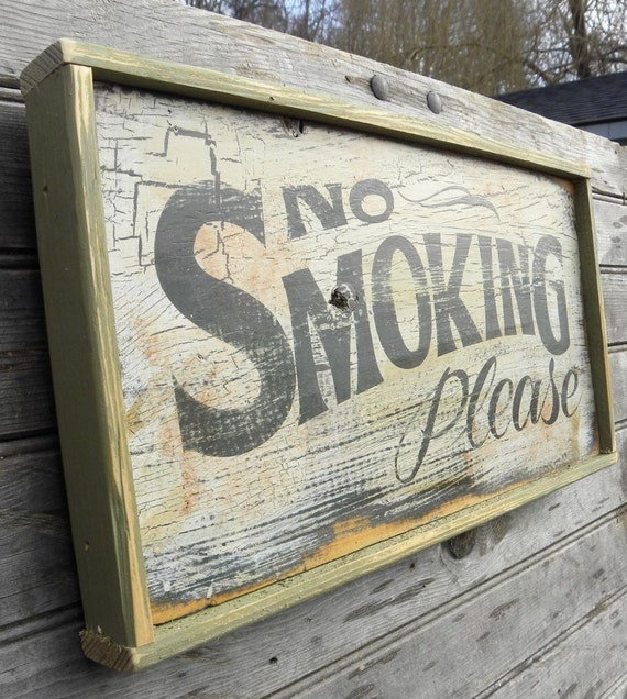 No Smoking Hand Painted Sign faux vintage
