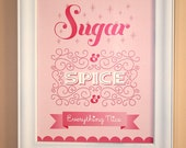 Sugar and Spice and Everything Nice Nursery Rhyme print