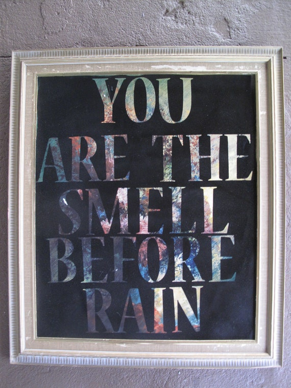 You are the smell before rain, hidden picture